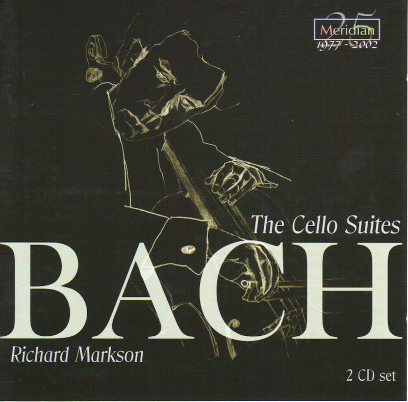 Bach Cello Suites - Richard Markson, cello